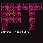 Pitchtuner - Riding The Fire