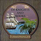 Turmspringer - Of Knights And Rooks